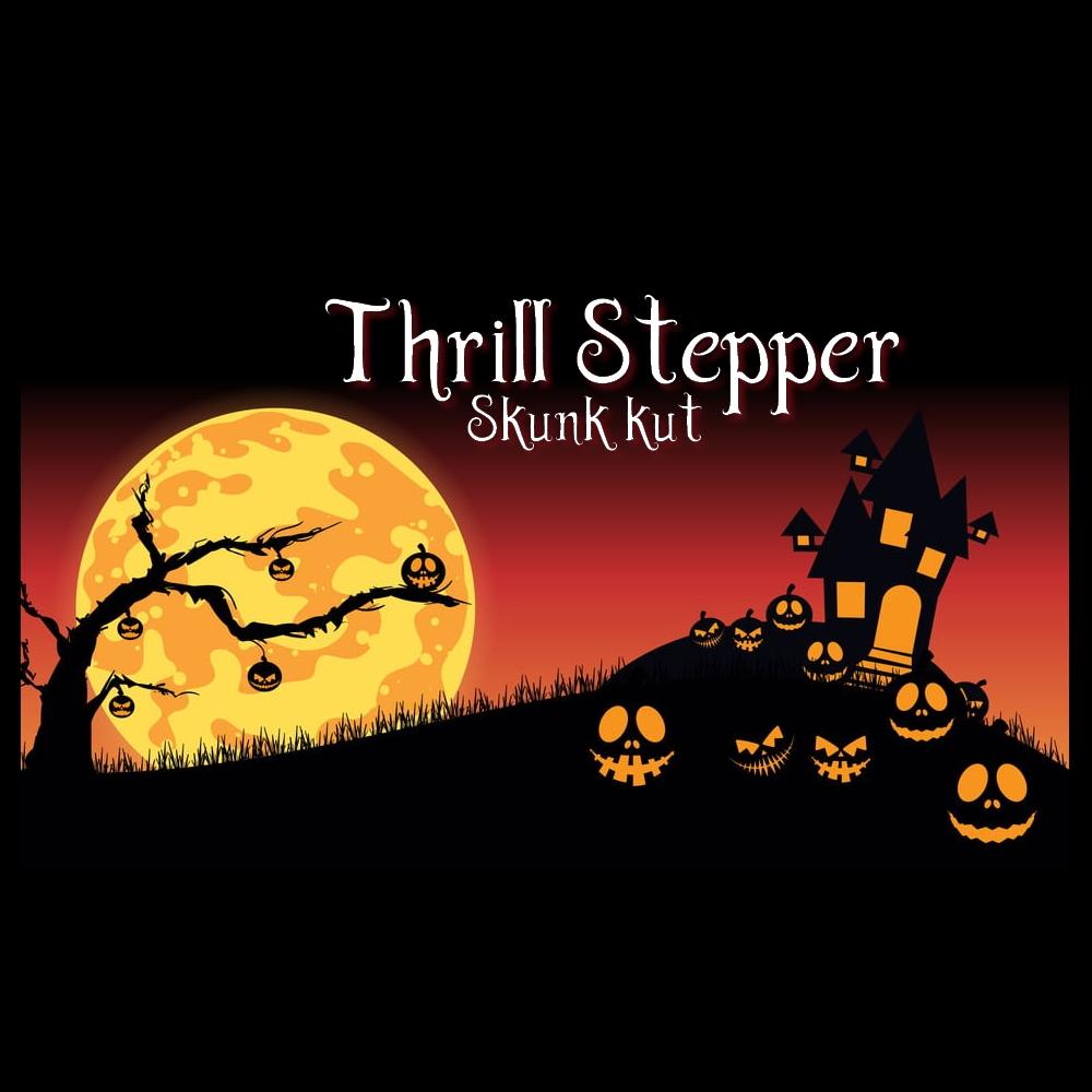 Skunk Kut :THRILL STEPPER